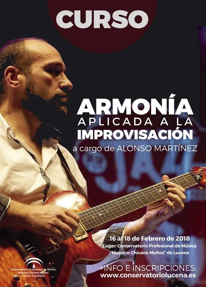 """Curso de armonía aplicada a la improvisación a cargo de Alonso Martínez @ Conservatorio """"Maestro Chicano Muñoz"""""""
