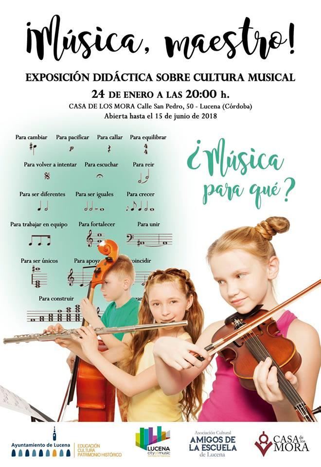XIICulturaSin - Exposición: ¡Música, maestro! @ Casa de los Mora